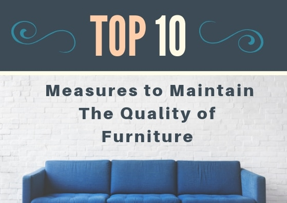 Top 10 Measures To Maintain The Quality