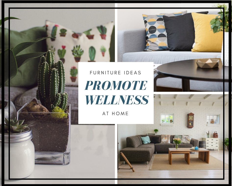 7 Furniture Ideas To Promote Wellness